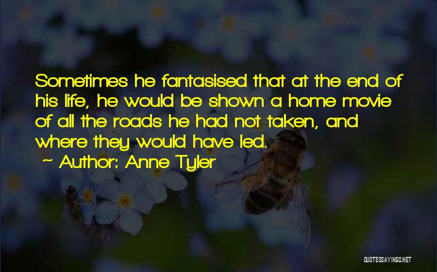 Come Home Movie Quotes By Anne Tyler
