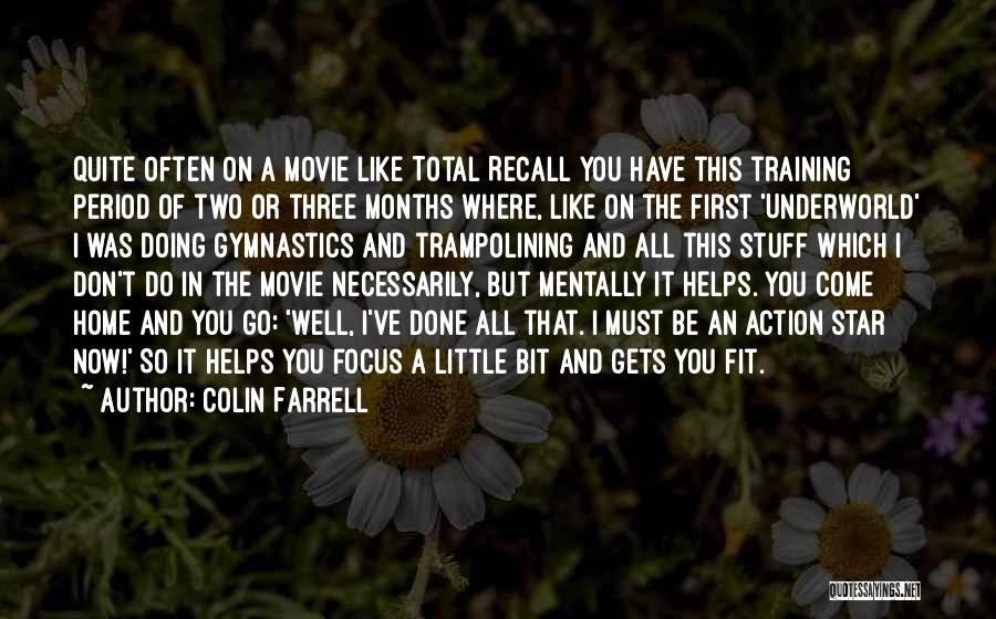 Come Home Movie Quotes By Colin Farrell