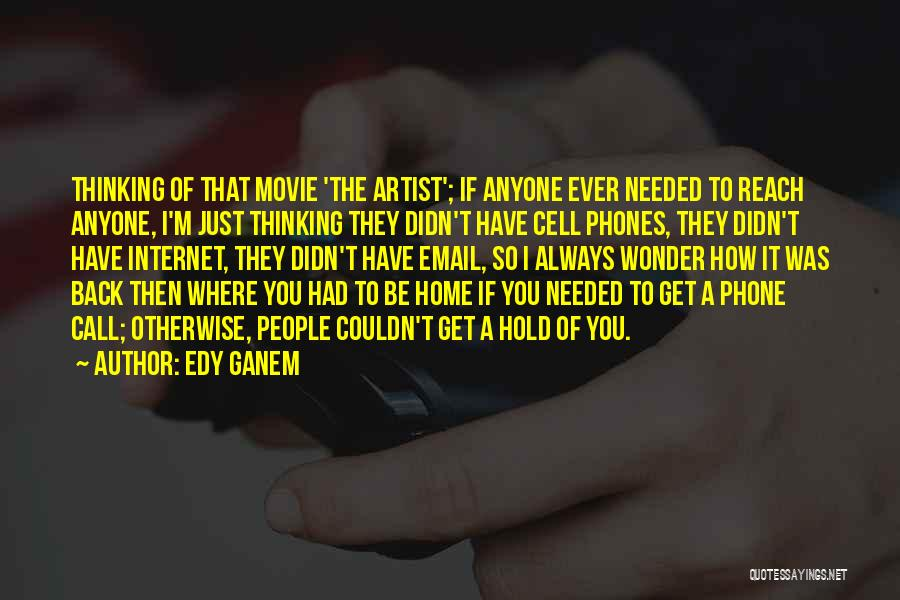 Come Home Movie Quotes By Edy Ganem