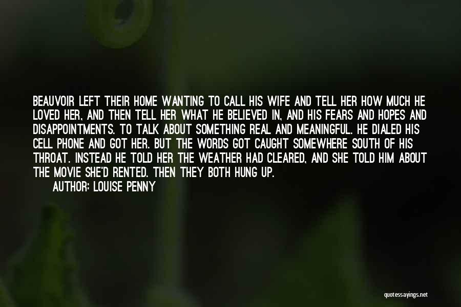 Come Home Movie Quotes By Louise Penny