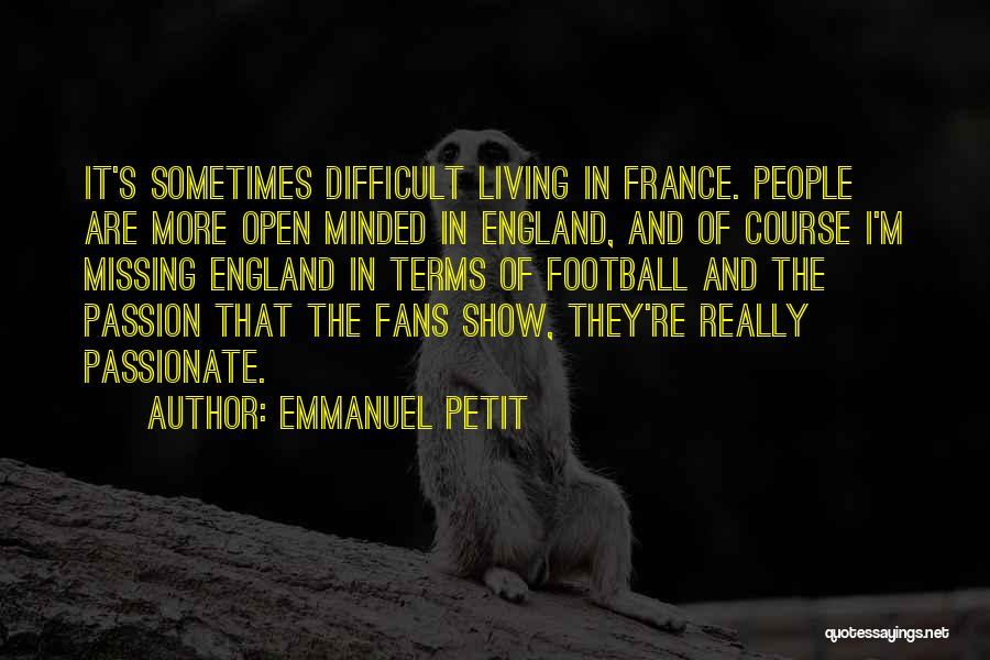 Come On England Football Quotes By Emmanuel Petit