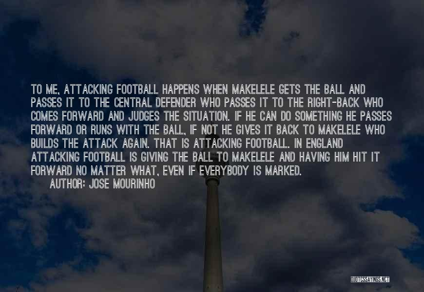 Come On England Football Quotes By Jose Mourinho