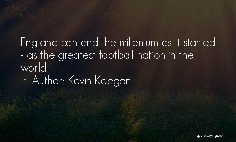 Come On England Football Quotes By Kevin Keegan