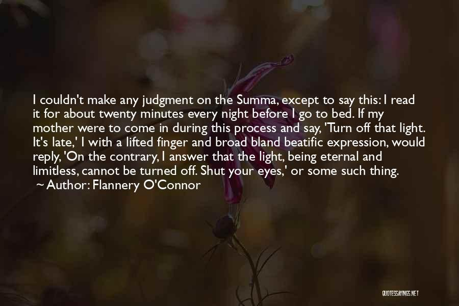 Come To Bed Eyes Quotes By Flannery O'Connor