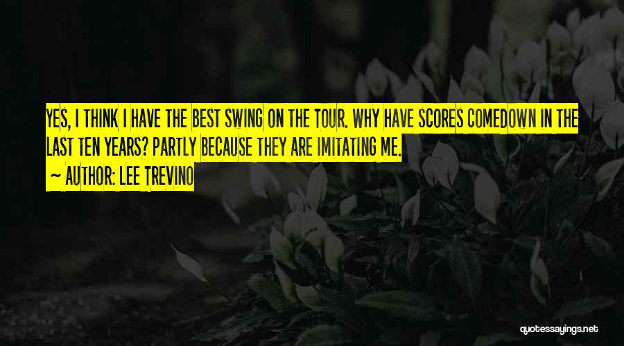 Comedown Quotes By Lee Trevino