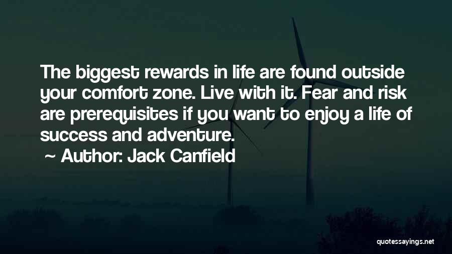 Comfort And Success Quotes By Jack Canfield
