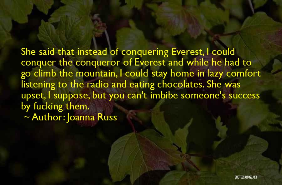 Comfort And Success Quotes By Joanna Russ