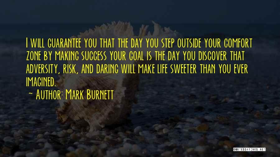 Comfort And Success Quotes By Mark Burnett