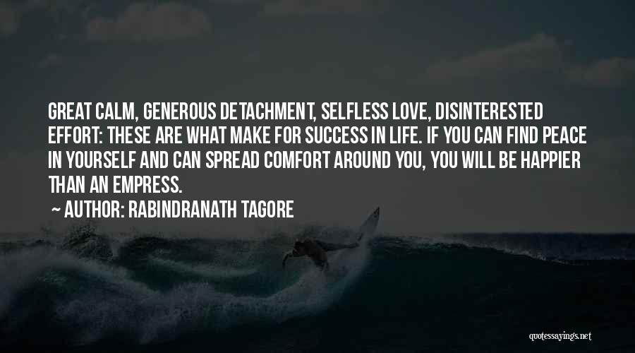 Comfort And Success Quotes By Rabindranath Tagore