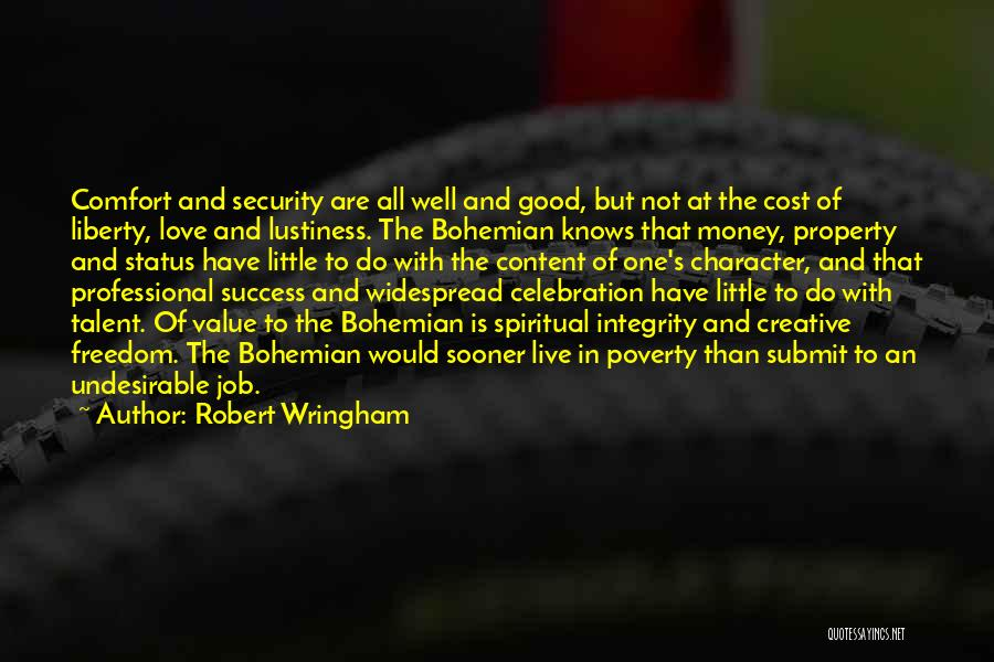 Comfort And Success Quotes By Robert Wringham