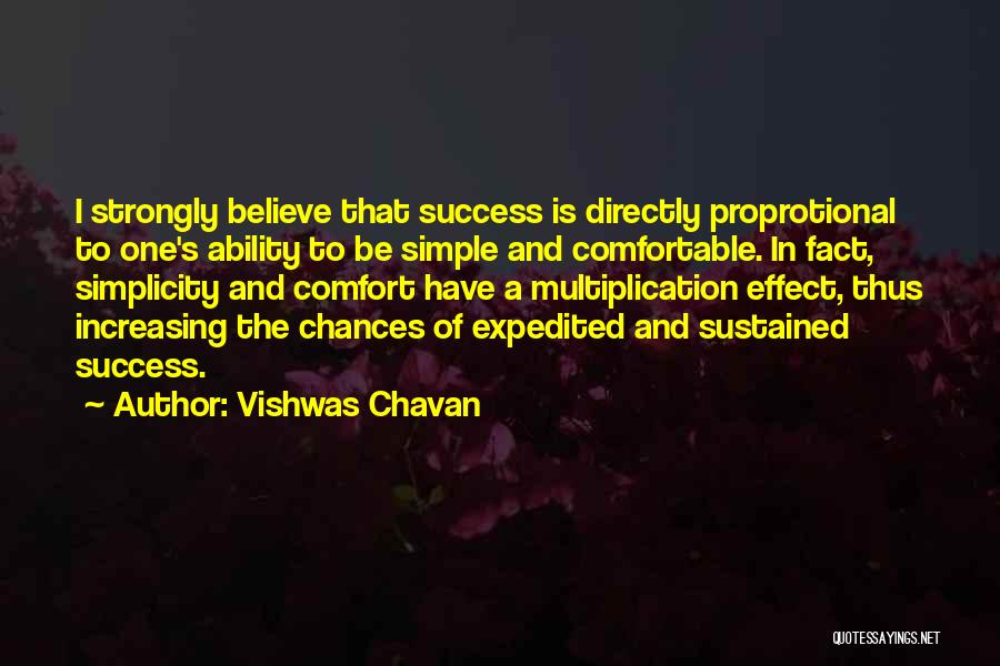 Comfort And Success Quotes By Vishwas Chavan