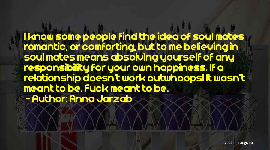 Comforting Yourself Quotes By Anna Jarzab