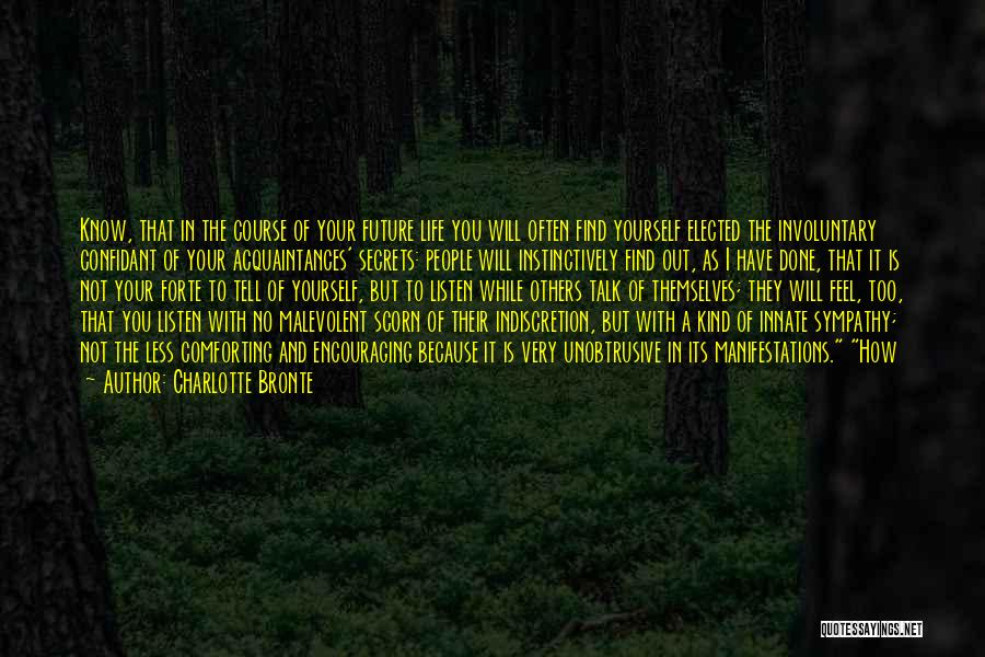 Comforting Yourself Quotes By Charlotte Bronte