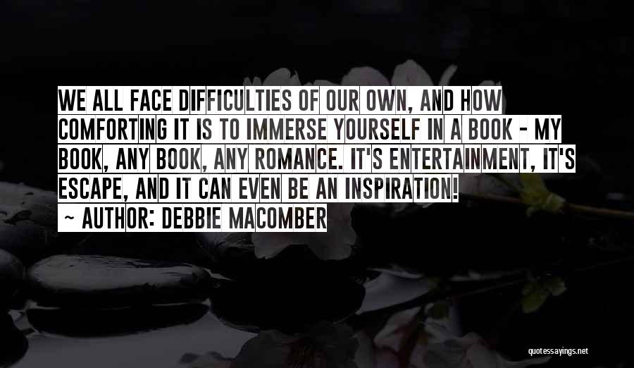 Comforting Yourself Quotes By Debbie Macomber