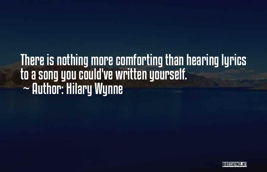 Comforting Yourself Quotes By Hilary Wynne
