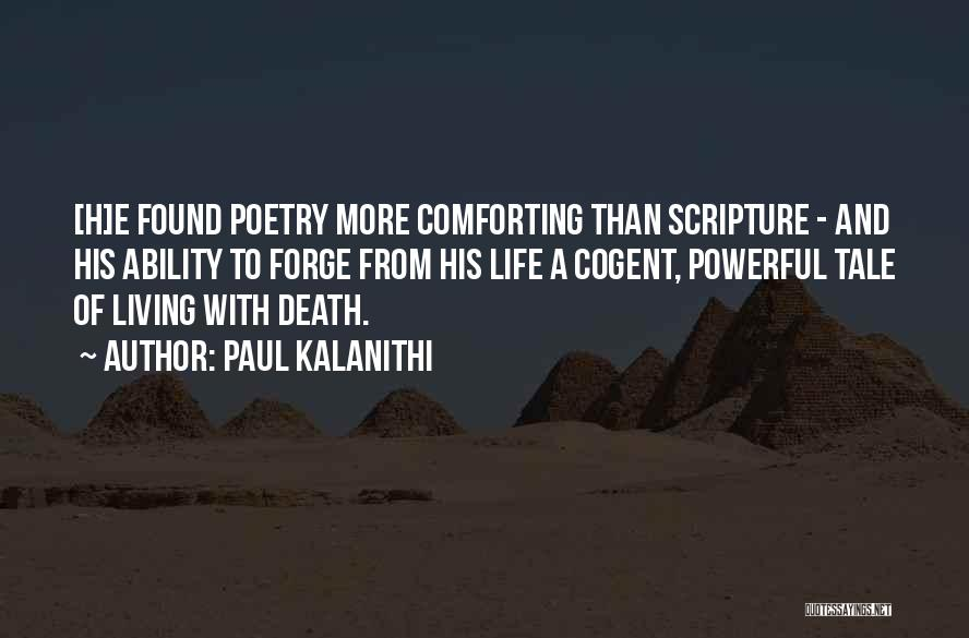 Comforting Yourself Quotes By Paul Kalanithi