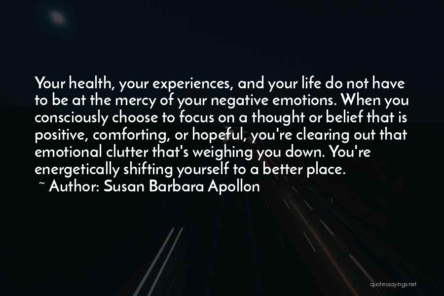 Comforting Yourself Quotes By Susan Barbara Apollon