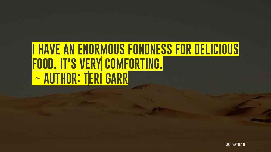 Comforting Yourself Quotes By Teri Garr