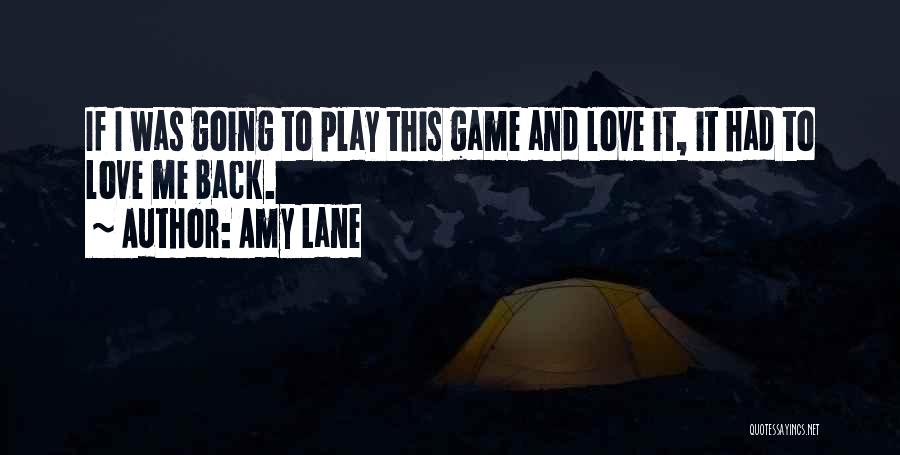 Coming Back To Love Quotes By Amy Lane