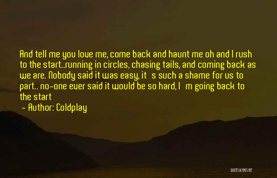 Coming Back To Love Quotes By Coldplay