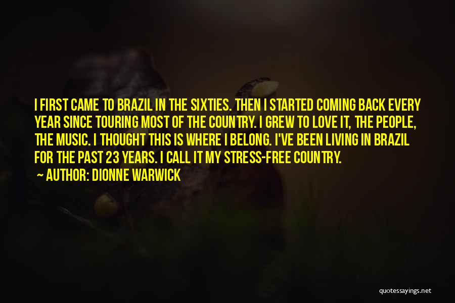 Coming Back To Love Quotes By Dionne Warwick