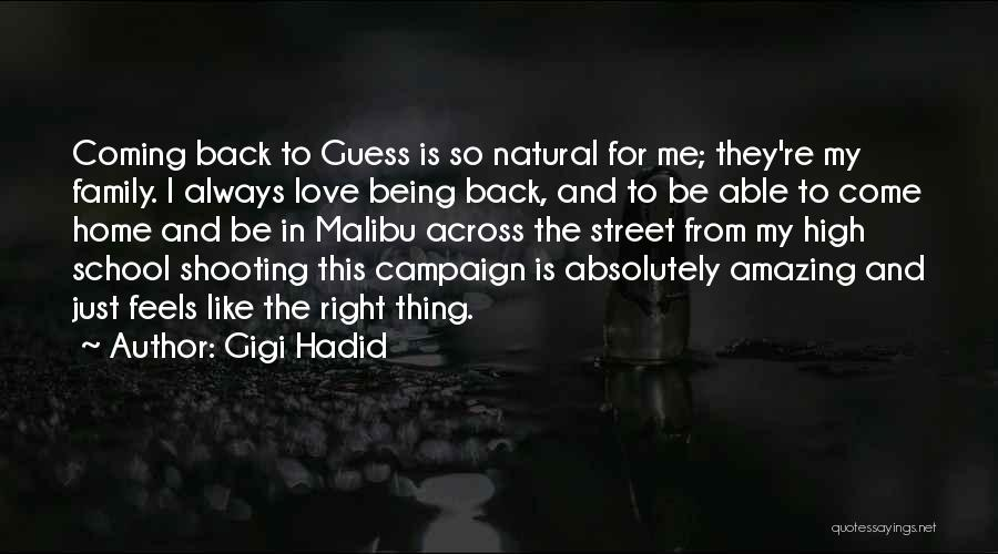 Coming Back To Love Quotes By Gigi Hadid