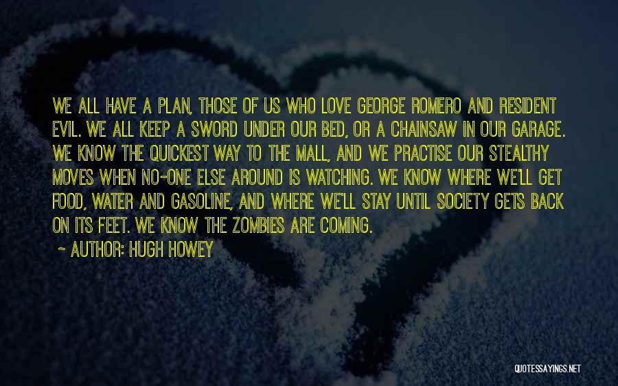 Coming Back To Love Quotes By Hugh Howey