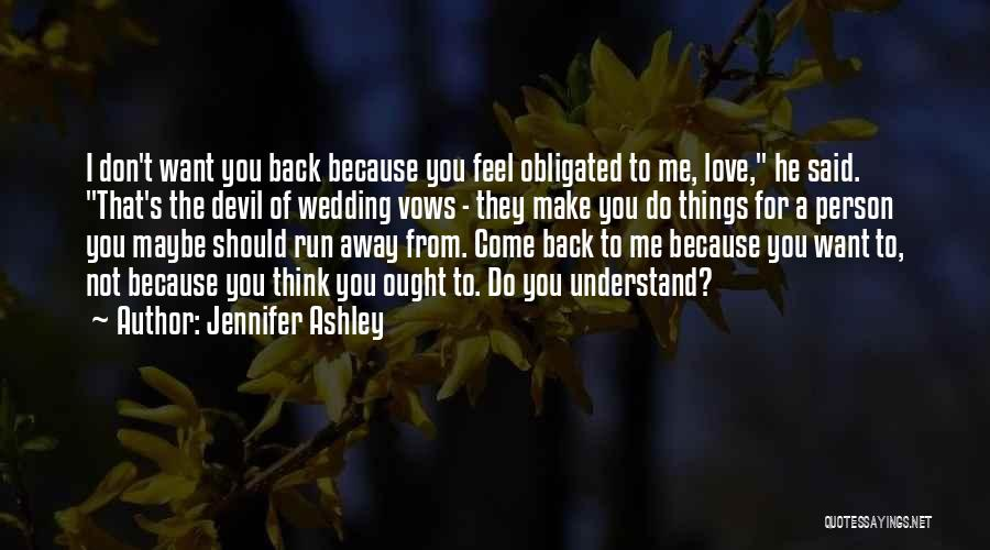 Coming Back To Love Quotes By Jennifer Ashley