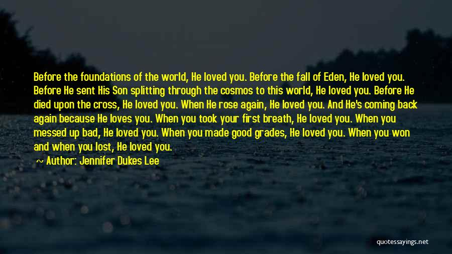 Coming Back To Love Quotes By Jennifer Dukes Lee