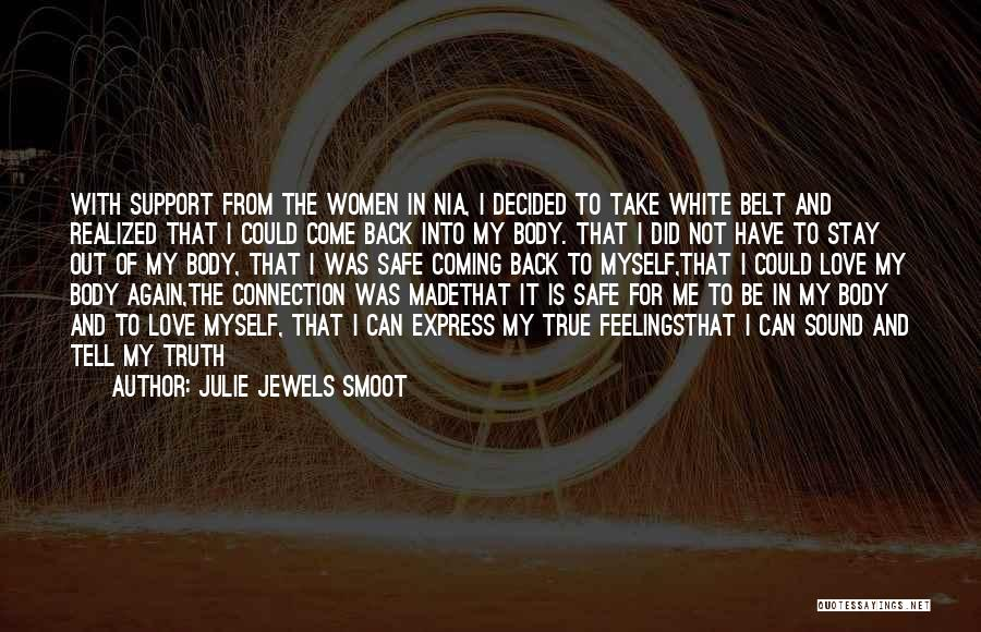 Coming Back To Love Quotes By Julie Jewels Smoot