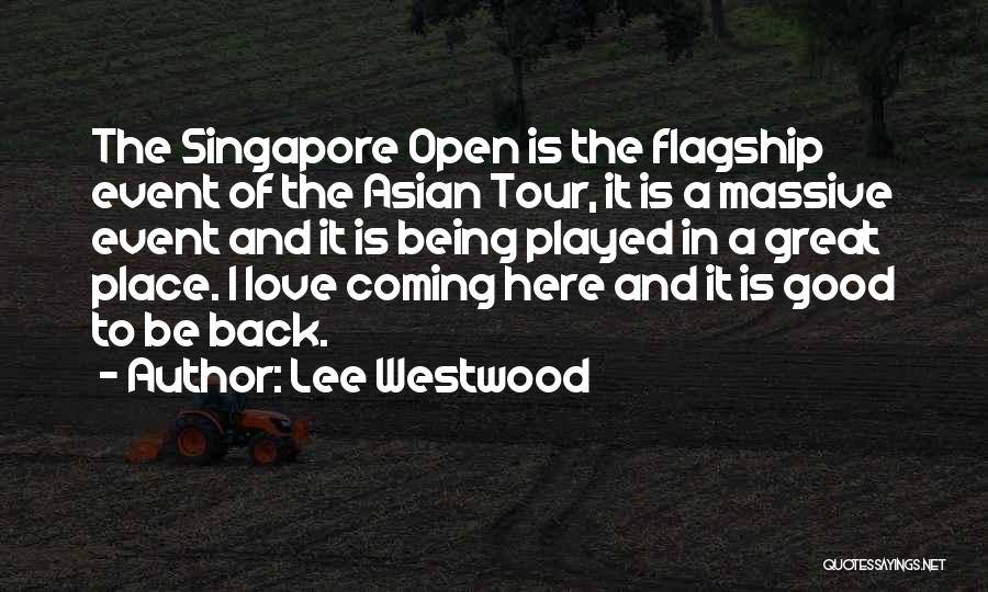 Coming Back To Love Quotes By Lee Westwood