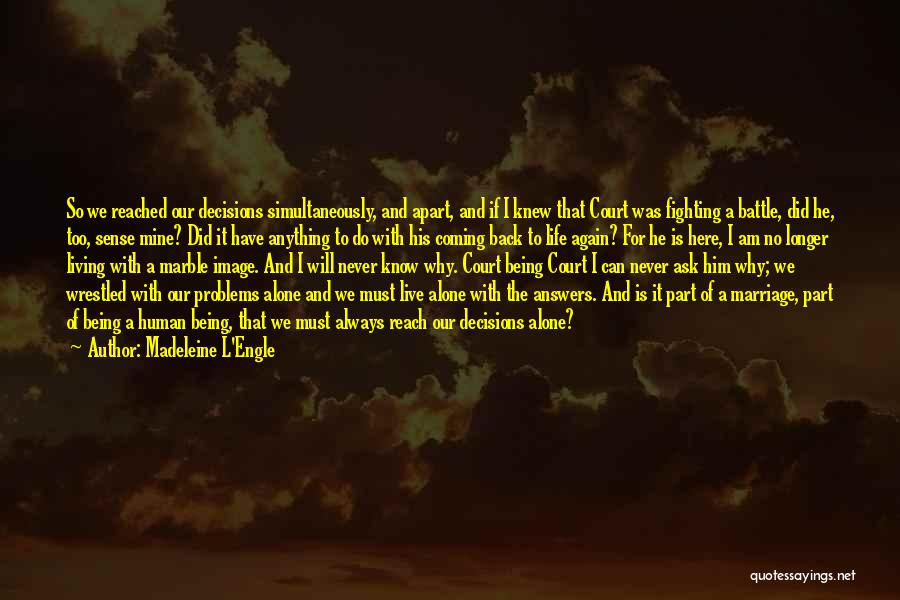 Coming Back To Love Quotes By Madeleine L'Engle