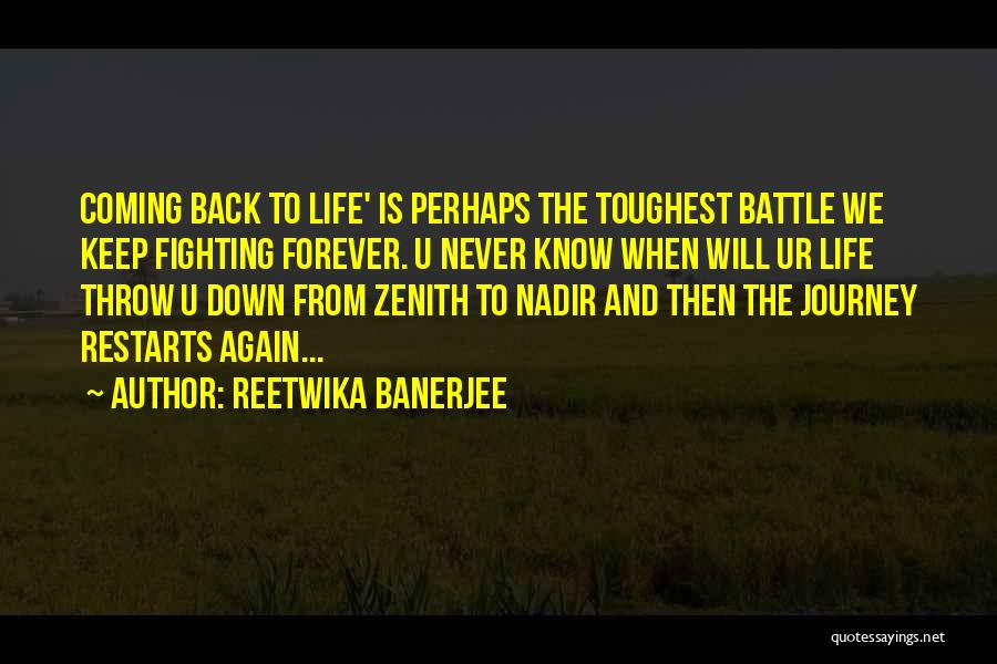 Coming Back To Love Quotes By Reetwika Banerjee