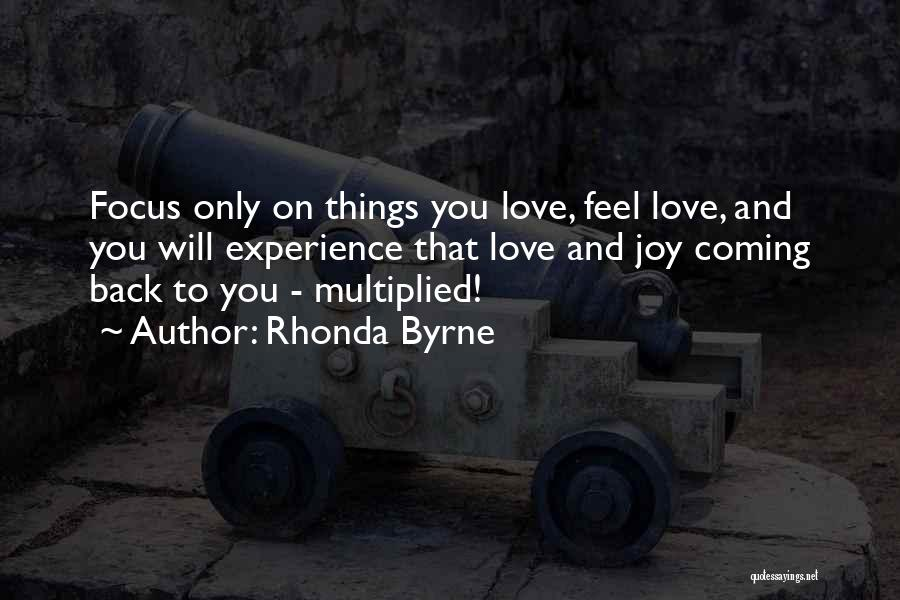 Coming Back To Love Quotes By Rhonda Byrne