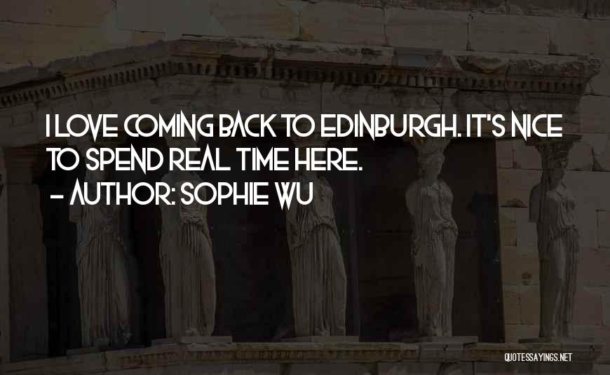 Coming Back To Love Quotes By Sophie Wu