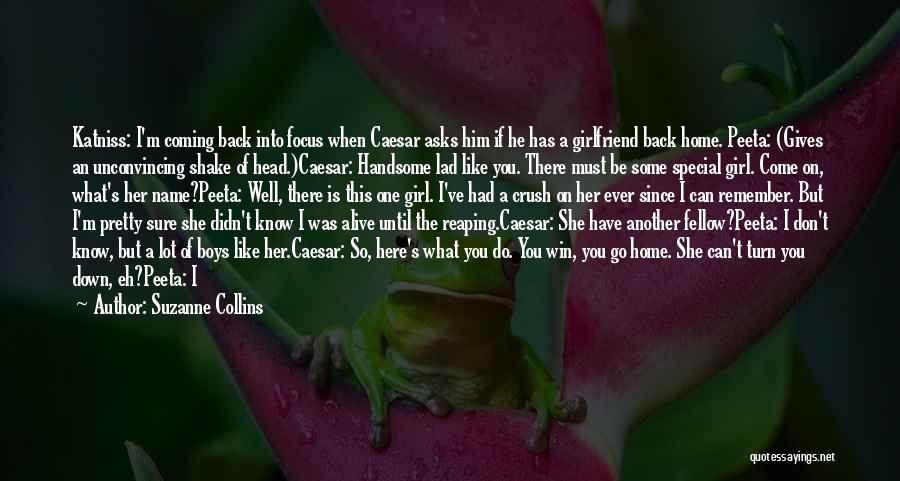 Coming Back To Love Quotes By Suzanne Collins