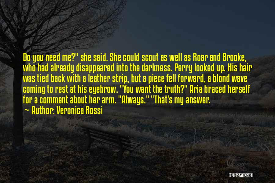 Coming Back To Love Quotes By Veronica Rossi