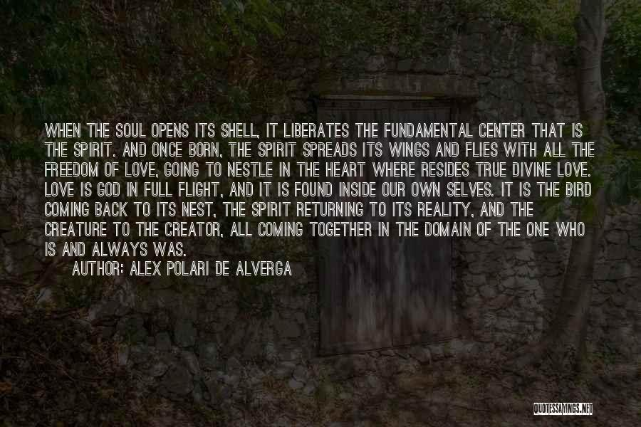 Coming To God Quotes By Alex Polari De Alverga