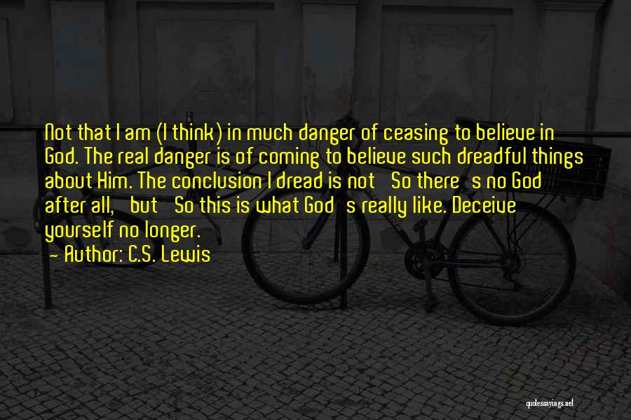 Coming To God Quotes By C.S. Lewis