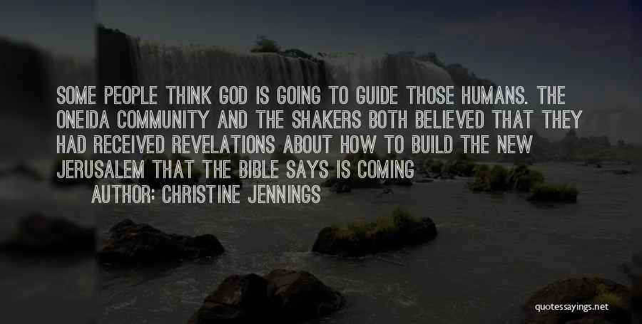 Coming To God Quotes By Christine Jennings