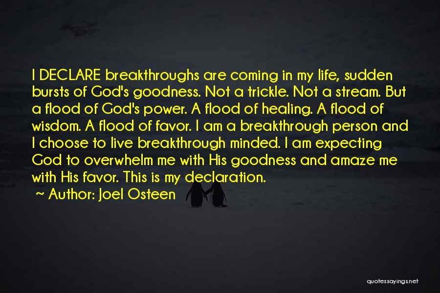 Coming To God Quotes By Joel Osteen