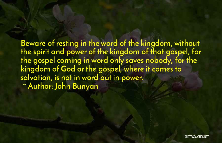 Coming To God Quotes By John Bunyan