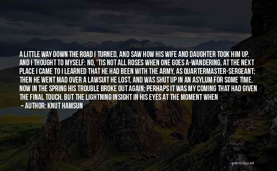 Coming To God Quotes By Knut Hamsun