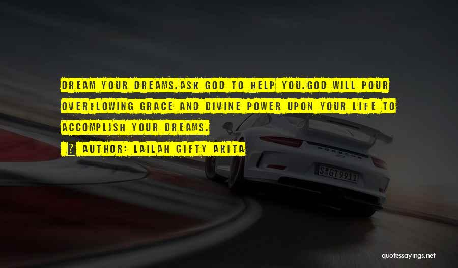 Coming To God Quotes By Lailah Gifty Akita