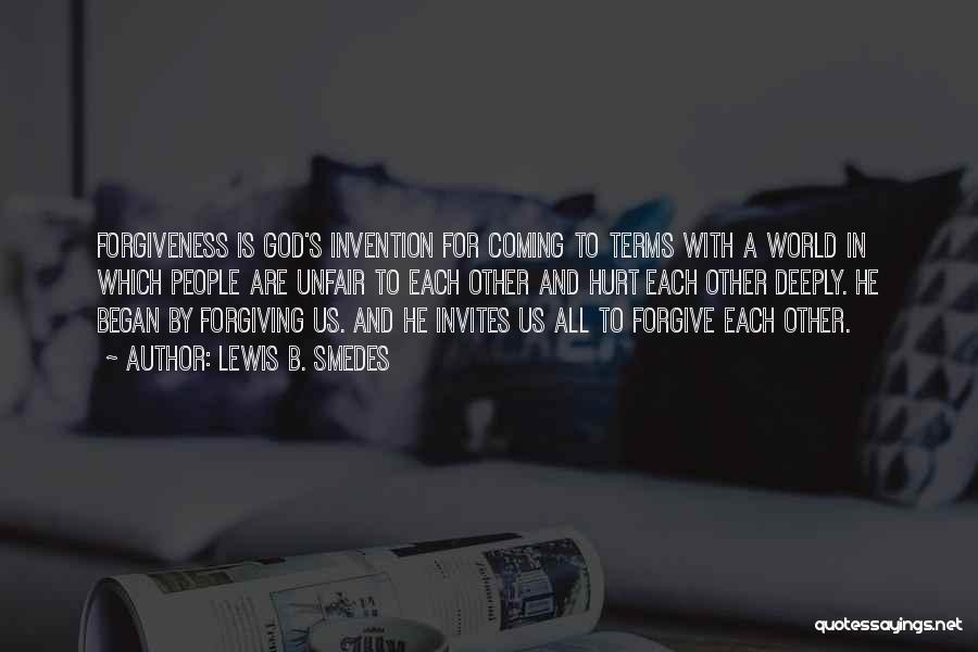 Coming To God Quotes By Lewis B. Smedes