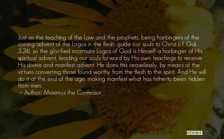 Coming To God Quotes By Maximus The Confessor