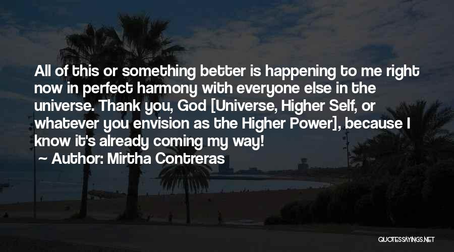 Coming To God Quotes By Mirtha Contreras