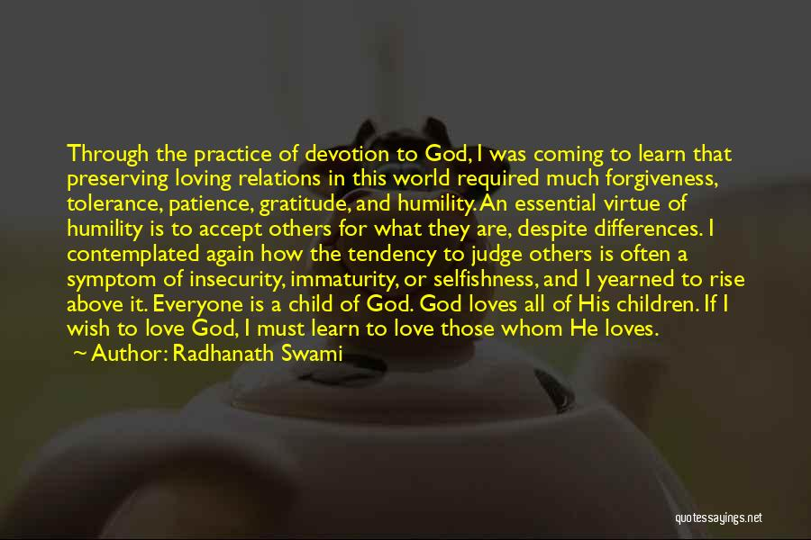 Coming To God Quotes By Radhanath Swami