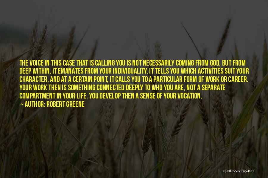 Coming To God Quotes By Robert Greene