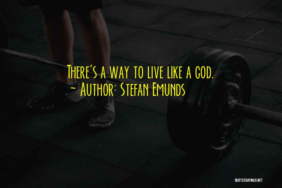 Coming To God Quotes By Stefan Emunds